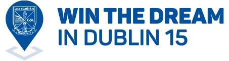 Win the Dream in Dublin 15